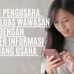 Calon Pengusaha, Yuk Perluas Wawasan dengan Sumber Informasi Peluang Usaha